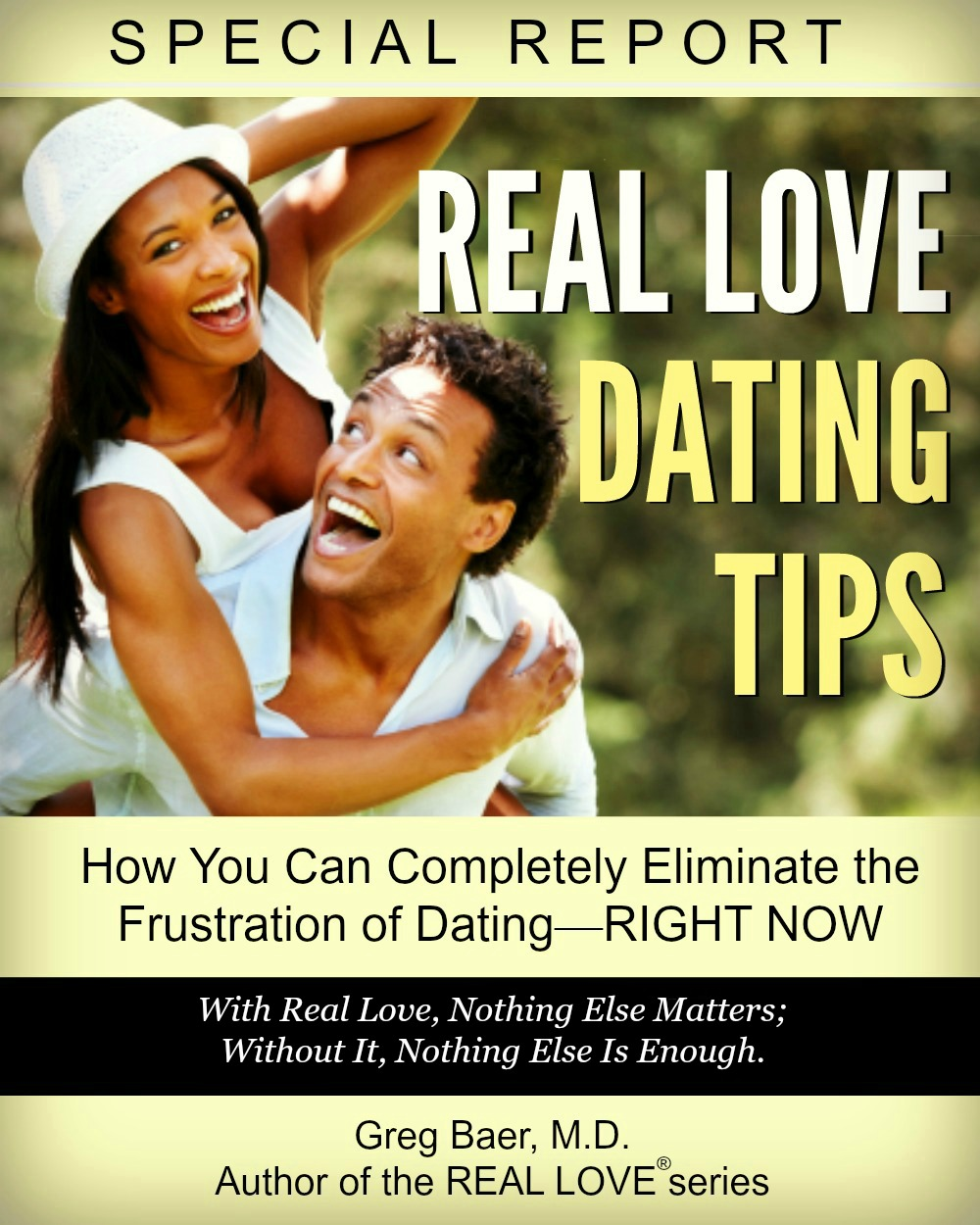 Real Love Dating Tips