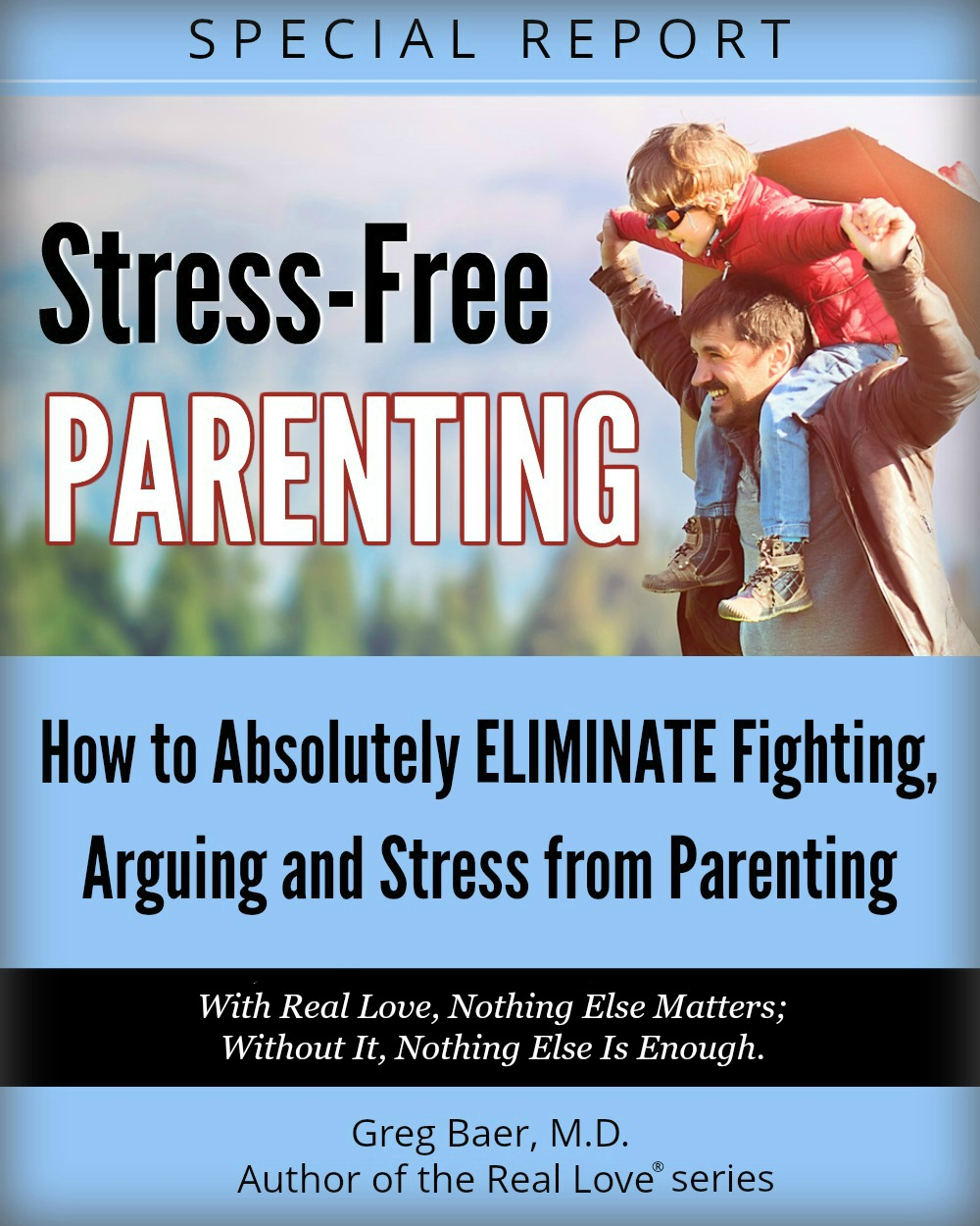 Real Love Parenting Free Report
