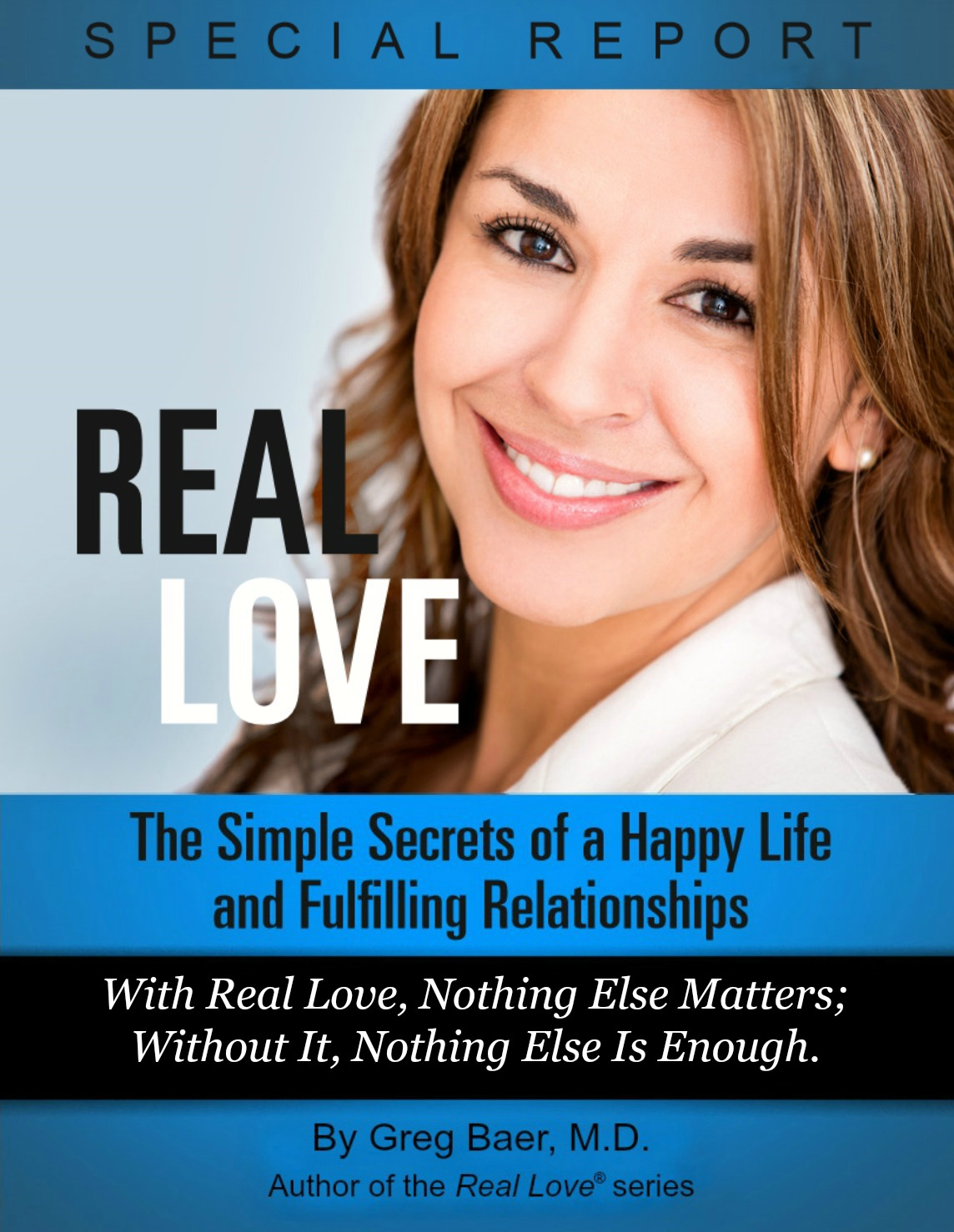 Real Love Special Free Report