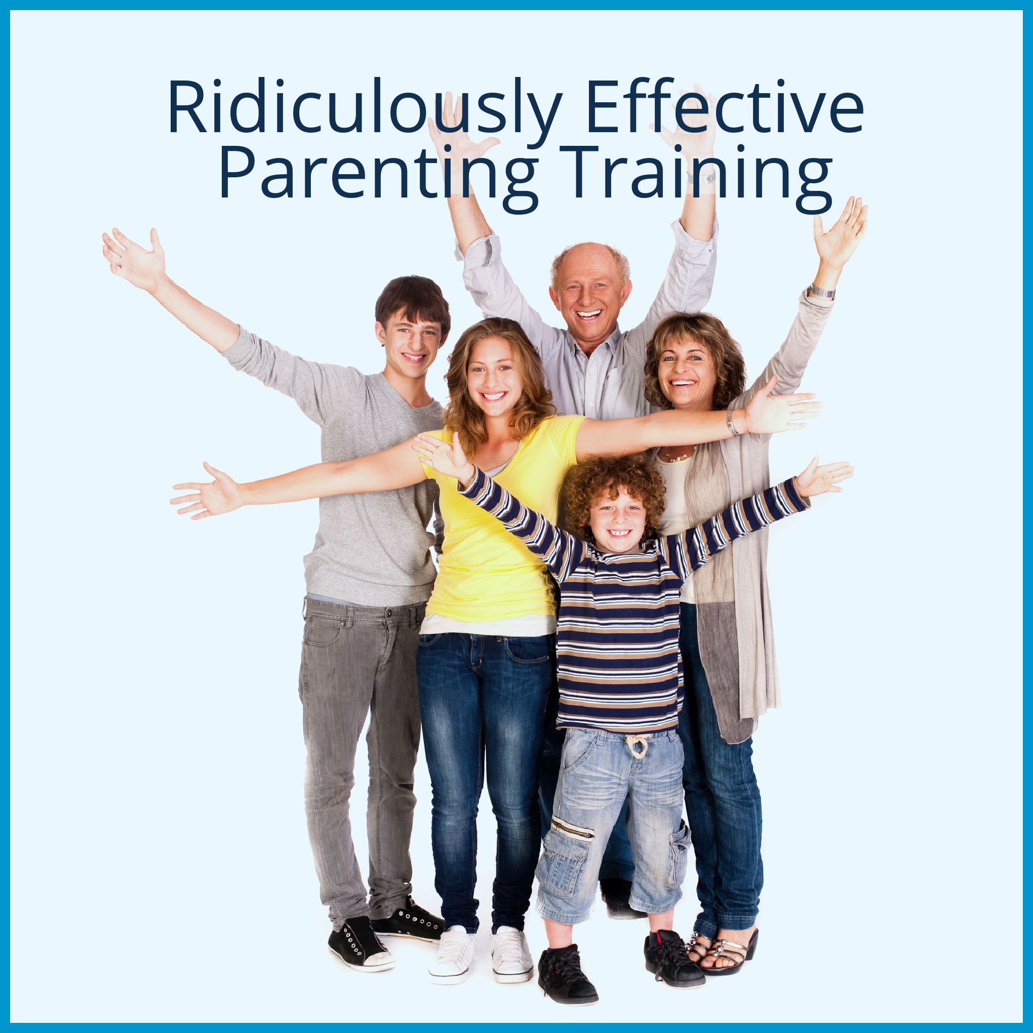 Ridiculously Effective Parenting Training image.