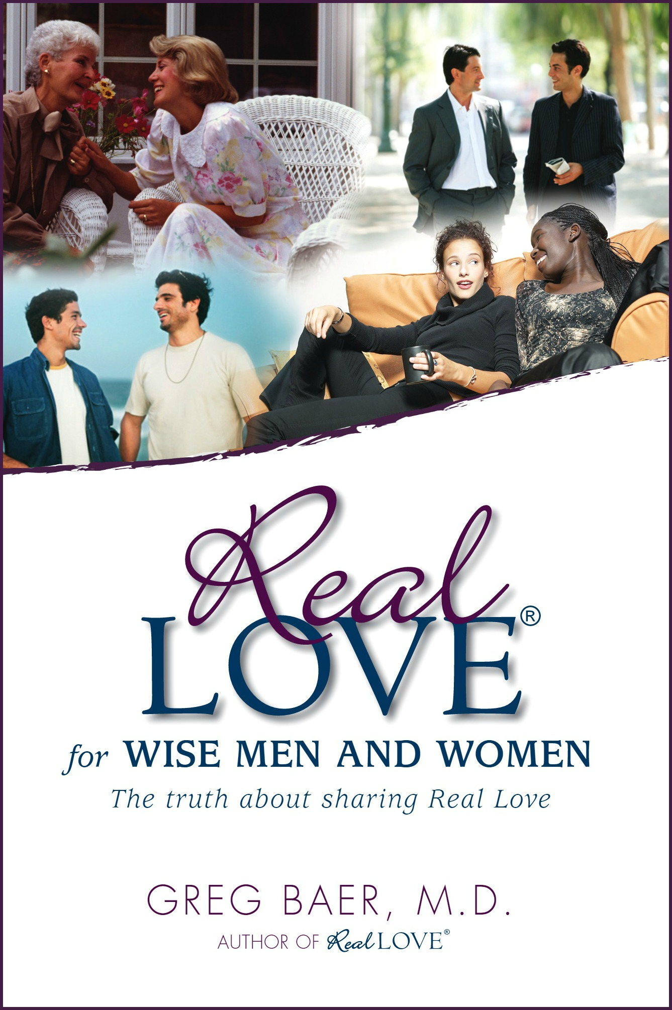 Real Love for Wisemen and Women